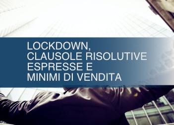 Lockdown, clausole risolutive espresse e minimi di vendita