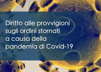 Focus: diritto dell'agente alle provvigioni sugli affari stornati a causa della pandemia di Covid-19