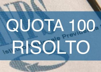 Quota100, RISOLTO!